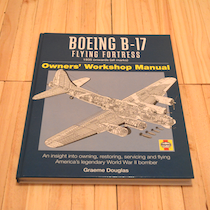 Owners` Workshop Manual: B17 Flying Fortress