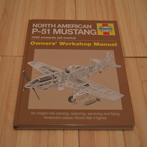 Owners Workshop Manual: P51 Mustang